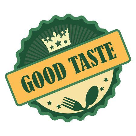 taste: Green Vintage Good Taste Icon Badge Sticker or Label Isolated on White Background