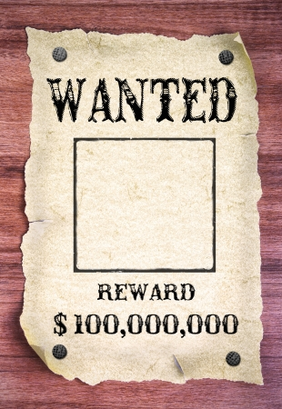 western border: Wanted poster on wood background