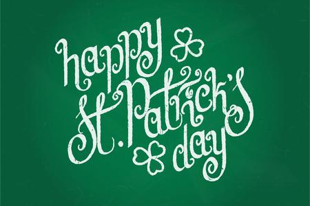 Hand written St. Patricks day greetings over green chalkboard background. Illustration