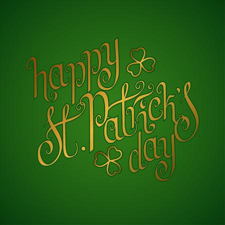 Golden hand written St. Patricks day greetings over green background. Illustration