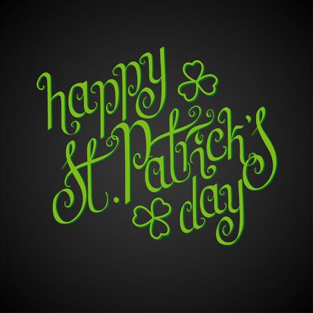 Green hand written St. Patricks day greetings over black background.