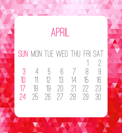 scheduler: April 2016 vector monthly calendar. Week starting from Sunday. Contemporary low poly design in pink color. Illustration