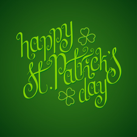 Hand written St. Patricks day greetings over rich green background. Illustration