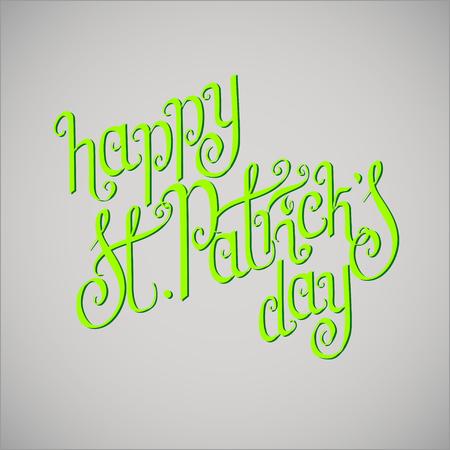 hand written: Green hand written St. Patricks day greetings over light grey background.