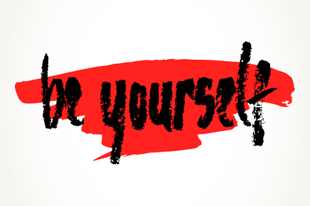 be yourself: Be yourself hand written motivational saying over red brush stroke. Modern brush pen lettering. Hand made typography isolated over white.