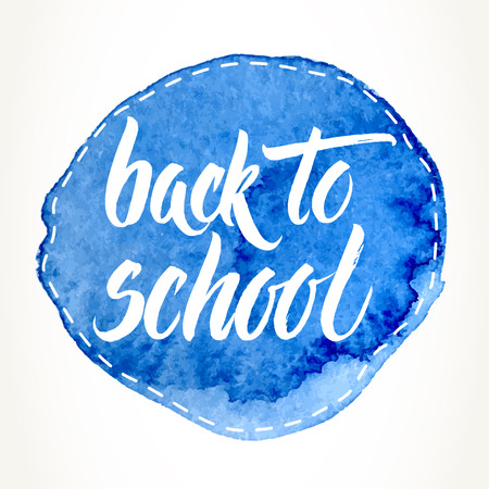 intermediate: Back to school words hand written by brush, white over dashed blue watercolor circle. Illustration