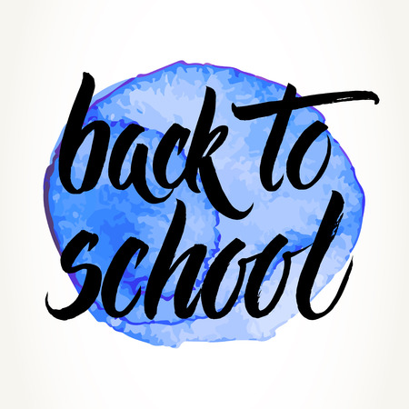 hand written: Back to school words hand written by brush, black over blue watercolor circle. Illustration