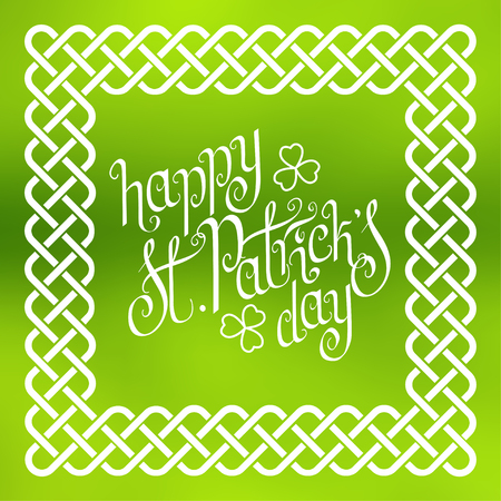 Hand written St. Patricks day greetings in traditional style braided knot celtic frame over square abstract smooth blur background.