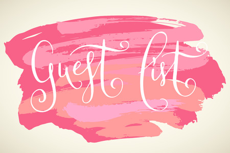 Guest list words. Hand written vector design element in white over pastel pink brush strokes background. Traditional calligraphy.