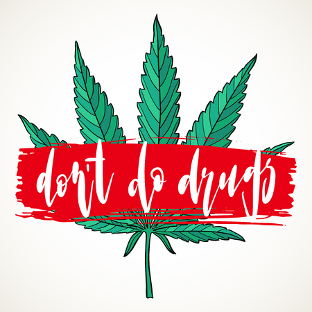 Don't do drugs sign. Hand drawn marijuana leaf and red brush stroke. Stop narcotic cannabis prohibited design element. Vector illustration isolated over white background.
