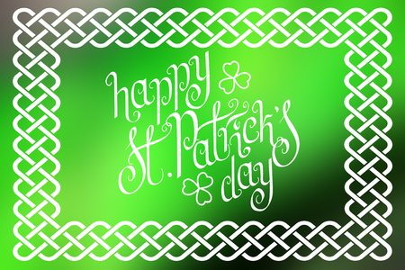 Hand written St. Patricks day greetings in traditional style braided knot celtic frame over horizontal abstract smooth blur background.
