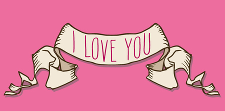 I love you. Hand written Valentines day greetings in a ribbon banner frame over pink background. Vector romantic holiday lettering.