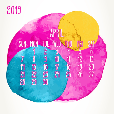 April year 2019 vector monthly calendar. Week starting from Sunday. Hand drawn multicolor watercolor paint circles artsy design over white background.