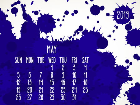May year 2019 vector monthly calendar. Week starting from Sunday. Hand drawn dark blue paint splatter artsy design over white background.