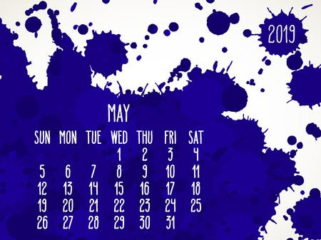 May year 2019 vector monthly calendar. Week starting from Sunday. Hand drawn dark blue paint splatter artsy design over white background.