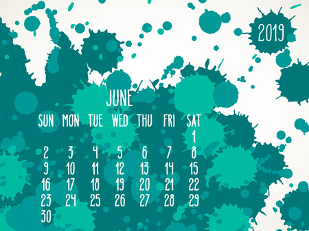 June year 2019 vector monthly calendar. Week starting from Sunday. Hand drawn teal green paint splatter artsy design over white background.