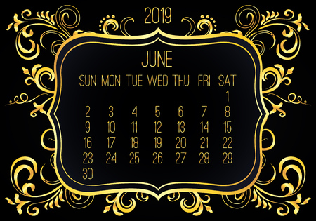 June year 2019 vector monthly calendar. Week starting from Sunday. Victorian ornate golden frame design over black background.
