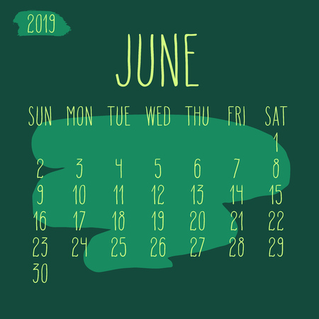 June year 2019 vector monthly calendar. Week starting from Sunday. Hand drawn freeform green paint stroke artsy design.