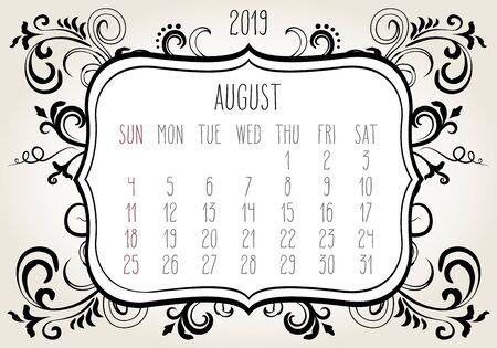 August year 2019 plain contemporary vector monthly calendar. Week starting from Sunday. Ornate elegant frame design in black over white background. Ilustração
