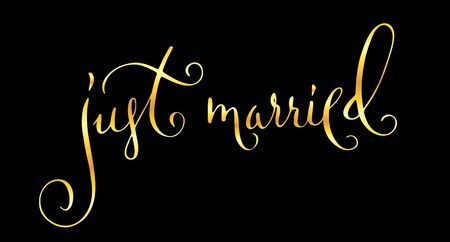 Just married wedding words. Hand written vector design element in shiny golden isolated over black. Traditional calligraphy.  イラスト・ベクター素材