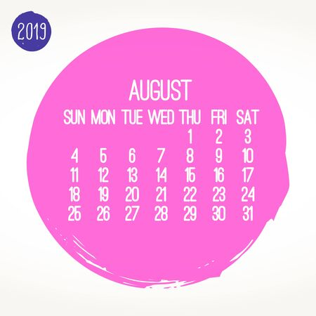 August year 2019 contemporary vector monthly calendar. Week starting from Sunday. Hand drawn brush stroke pink circle design over white background. Ilustração