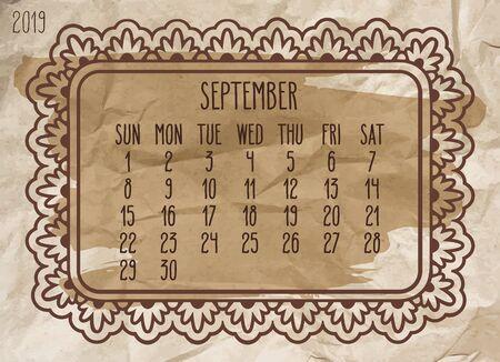 September year 2019 plain contemporary vector monthly calendar. Week starting from Sunday. Ornate frame design over vintage brown crupled paper  background. Illustration