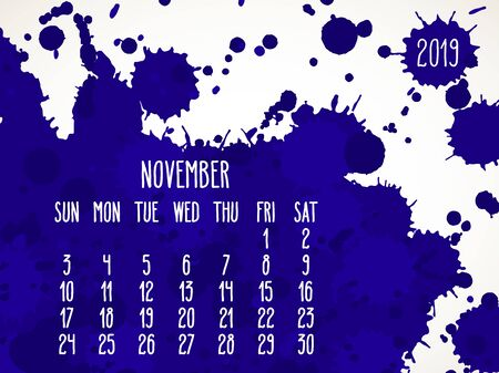 November year 2019 vector monthly calendar. Week starting from Sunday. Hand drawn dark blue paint splatter artsy design over white background.