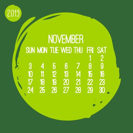 November year 2019 contemporary vector monthly calendar. Week starting from Sunday. Hand drawn green brush stroke circle design.