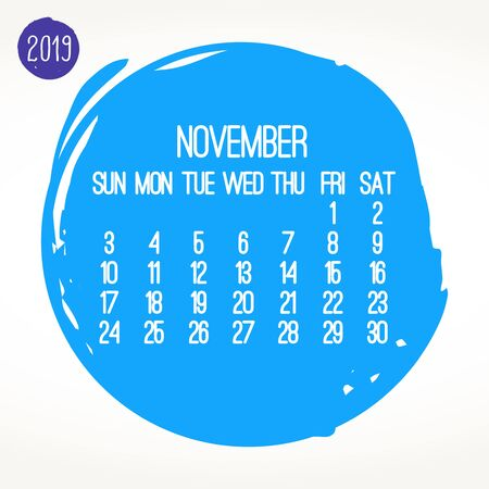 November year 2019 contemporary vector monthly calendar. Week starting from Sunday. Hand drawn brush stroke blue circle design over white background.