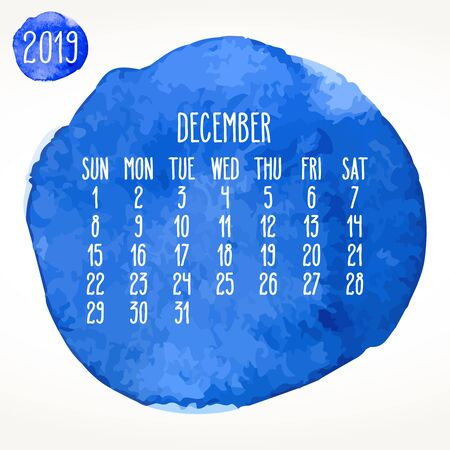 December year 2019 vector monthly calendar. Week starting from Sunday. Hand drawn blue watercolor paint circle artsy design over white background.