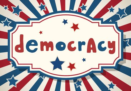 Democracy. United States of America Independence Day greeting card. American patriotic design. USA hand drawn lettering over traditional stars and stripes background.