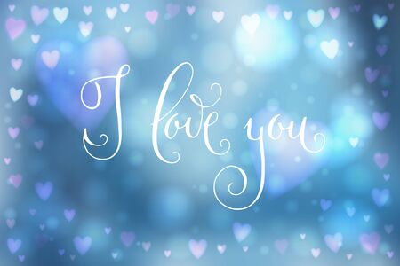 Abstract smooth blur blue background with heart-shaped lights over it and hand written I love you words.