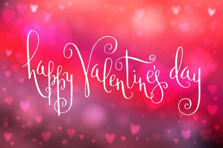 Abstract smooth blur pink background with heart-shaped lights over it and hand written Valentines day greetings.