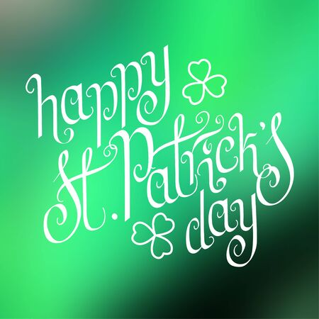Hand written St. Patrick's day greetings over square abstract smooth blur green background.