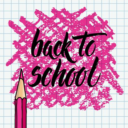 Hand drawn vector brush lettering Back to School black words and a pencil over pink strokes frame on a chequered notebook page background. Ilustrace