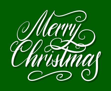 Handwritten Christmas greetings, modern festive calligraphy lettering for postcards. White isolated over green. Holiday season design, vector illustration.
