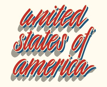 United States Independence Day greeting card design element. American patriotic vector illustration. Hand drawn lettering in traditional colors isolated over white.