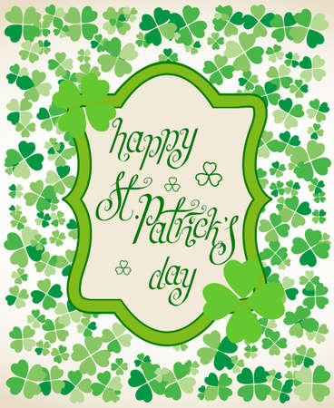 Hand drawn St. Patrick's day greetings over scattered green clover leaves background. Irish holiday festival traditional vector illustration.