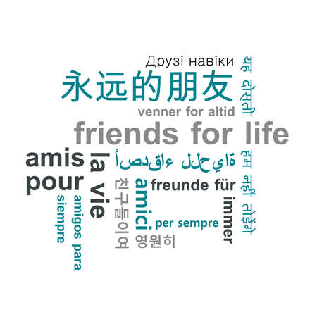 translated: Friends for life, translated in several languages