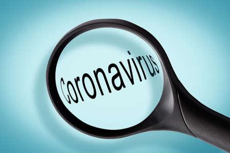 Magnifying glass and word Coronavirus. Wuhan coronavirus, epidemic focus investigation and fact checking concept