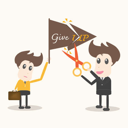 don't give up: never give up,business man