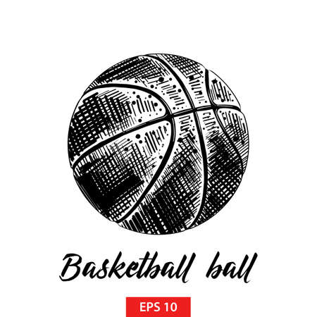 Vector engraved style illustration for posters, decoration and print. Hand drawn sketch of basketball ball in black isolated on white background. Detailed vintage etching style drawing. Illustration