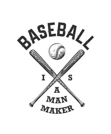 Ilustración de estilo grabado vectorial para carteles, decoración, diseño de camisetas. Boceto dibujado a mano de pelota de béisbol y bate con tipografía motivacional sobre fondo blanco. El béisbol es un fabricante de hombres.