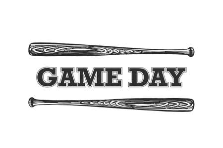 Vector engraved style illustration for posters, decoration, t-shirt design. Hand drawn sketch of baseball bat with motivational typography isolated on white background. Game day.