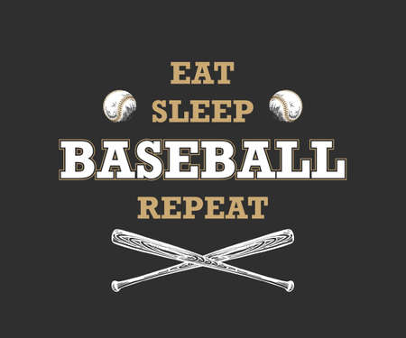 Vector engraved style illustration for posters, decoration, t-shirt design. Hand drawn sketch of ball and bat with motivational sport typography on dark background. Eat, sleep, baseball, repeat.