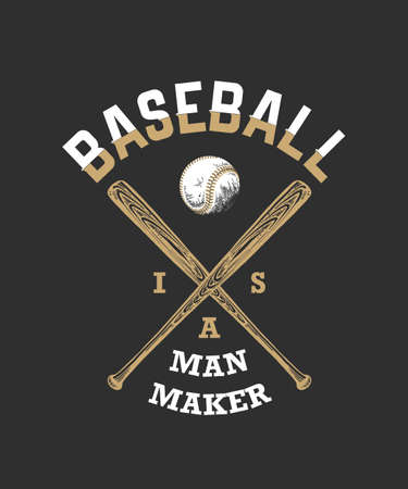 Vector engraved style illustration for posters, decoration, t-shirt design. Hand drawn sketch of baseball ball and bat with motivational sport typography on dark background. Baseball is a man maker. Banque d'images - 128610398