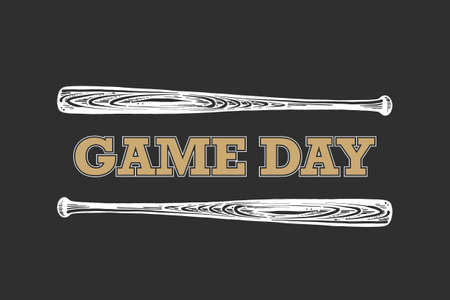 Vector engraved style illustration for posters, decoration, t-shirt design. Hand drawn sketch of baseball bat with motivational sport typography on dark background. Game day.  Ilustracja