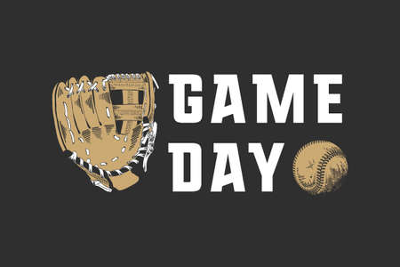 Vector engraved style illustration for posters, decoration, t-shirt design. Hand drawn sketch of baseball ball and glove with motivational sport typography on dark background. Game day.  Ilustracja