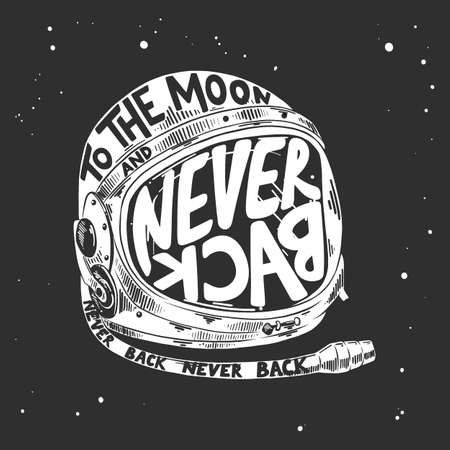 Vector engraved style illustration with typography for posters, decoration and print. Hand drawn sketch of astronaut helmet with modern lettering on dark background. To the moon and never back. Ilustracja