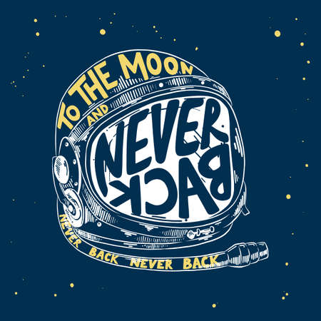 Vector engraved style illustration with typography for posters, decoration and print. Hand drawn sketch of astronaut helmet with modern lettering on blue background. To the moon and never back. 일러스트